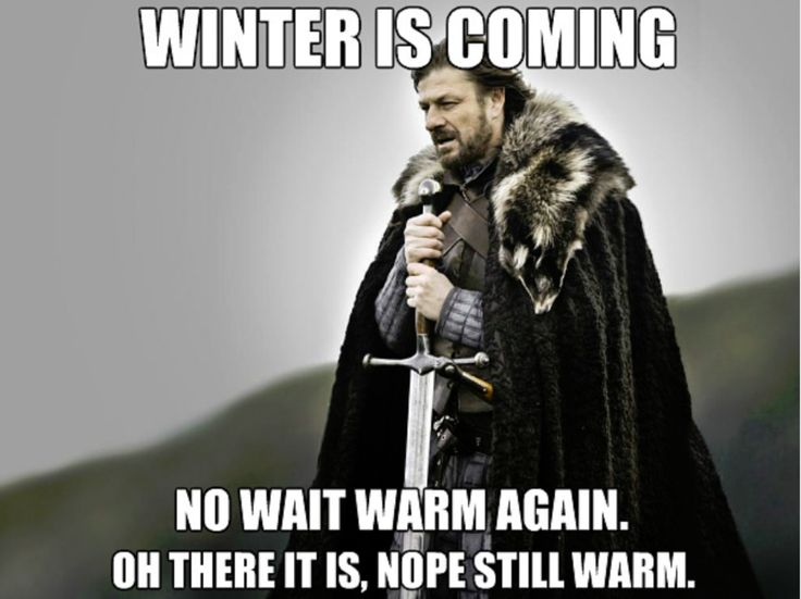 Winter is coming…